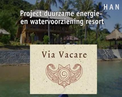 Videoblog: HAN Project duurzame energie- en watervoorziening resort Via Vacare