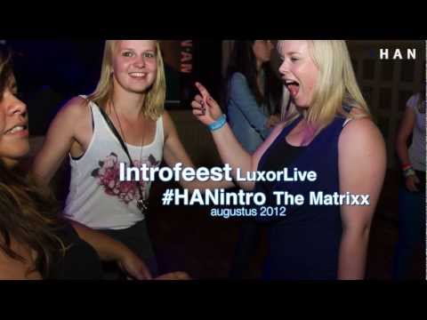 Videoblog: Video partybeat Introfeest #HANintro 2012 in the Matrixx en LuxorLive