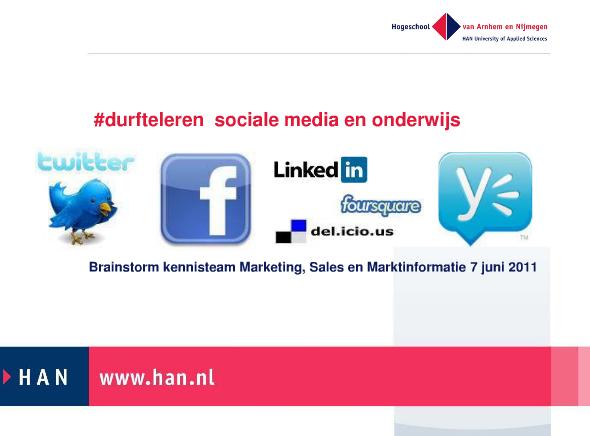 Presentatie #durfteleren Sociale media in het onderwijs