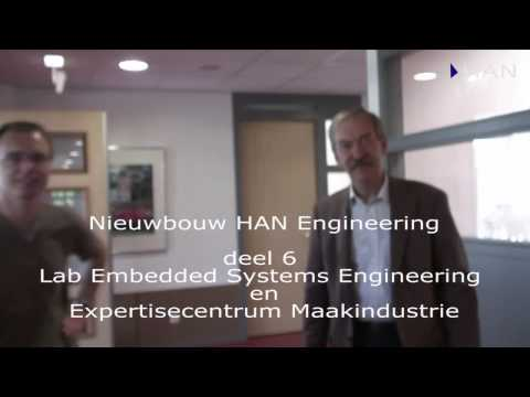 Videoblog: deel 6 nieuwbouw HAN Engineering: lab embedded systems engineering en expertisecentrum Maakindustrie